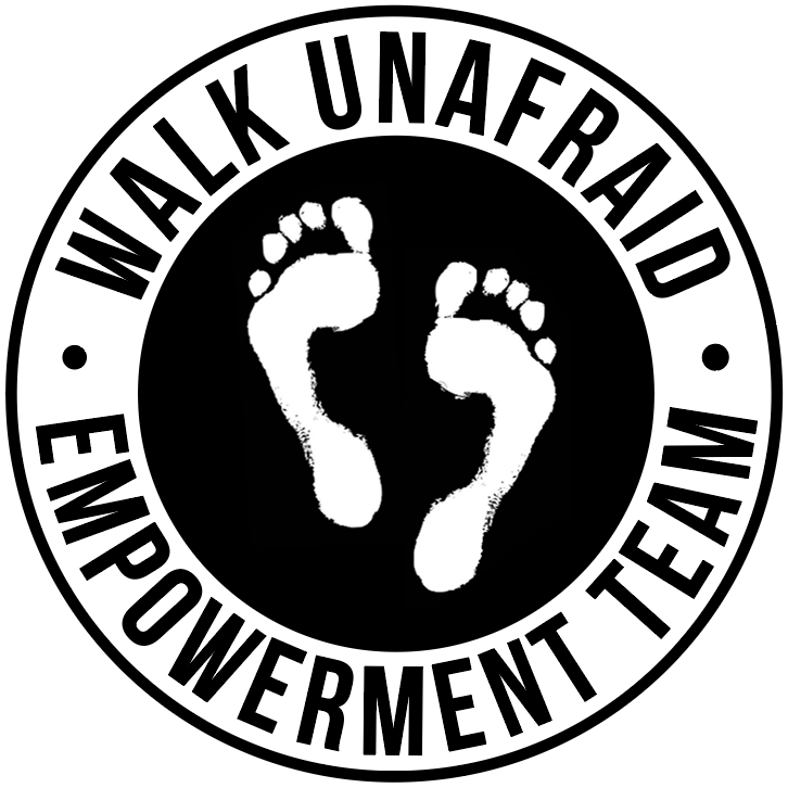 WALK UNAFRAID